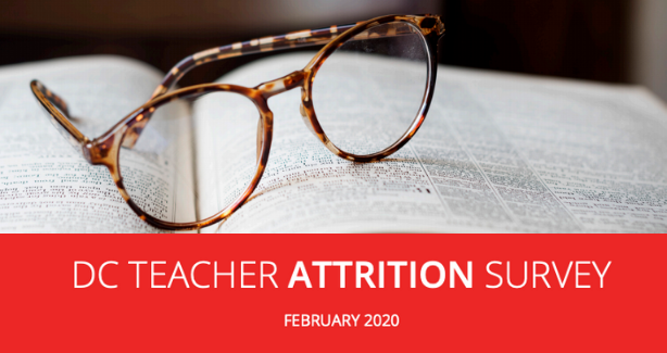 "Cover of the teacher attrition survey report. It is an image of a pair of glasses over an open book with the text reading ""DC Teacher Attrition Survey February 2020"""