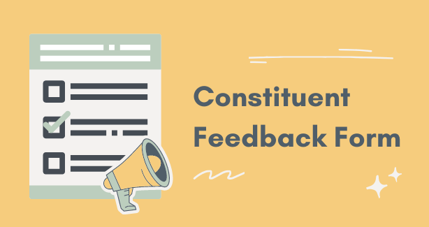"""Graphic of an image of a cartoon form and a loudspeaker with the text reading, """"Constituent Feedback Form"""""""
